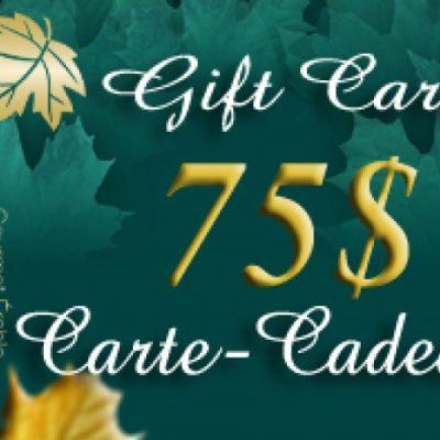 CARTE-CADEAU DE 75$